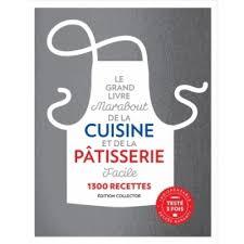 collection marabout cuisine le grand livre marabout de la cuisine et de la pâtisserie facile