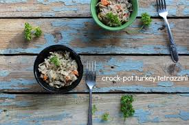 crock pot turkey or chicken tetrazzini 10 other thanksgiving