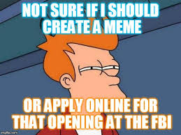 Create Fry Meme - futurama fry meme imgflip
