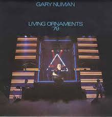 gary numan living ornaments 79 vinyl lp album at discogs