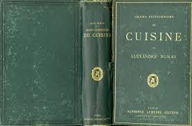 dictionnaire cuisine grand dictionnaire de cuisine dumas alexandre edition