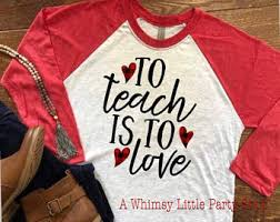 valentines shirts valentines shirt to teach is to raglan