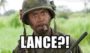Tropic Thunder Meme - lance lance tropic thunder meme generator
