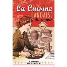 cuisine landaise la cuisine landaise de mamie broché gérard bardon achat livre