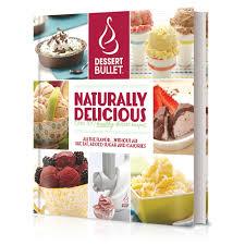 dessert bullet naturally delicious book