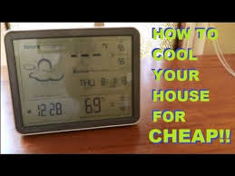 How To Cool Upstairs Bedrooms How To Cool Your House For 42 Cents A Day Without A C Youtube
