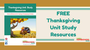 free thanksgiving unit study guide modern homeschool family