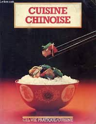livre cuisine chinoise livre cuisine chinoise burgaud michèle et alii cil vie pratique