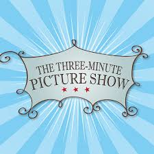 Three Minute Picture Show