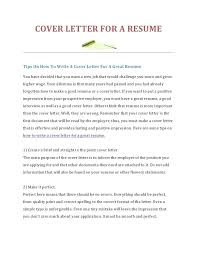 what do you need to put on a resume a cover letter how to write a cover letter for a resume for what
