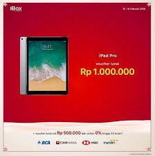 bca aeon ipad pro cash voucher rp 1 000 000 at ibox aeon mall jakarta