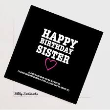 funny birthday card rude cards funny cards sister birthday card
