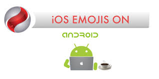 how to get ios emojis on android top 7 best ways to get ios emojis on android devices