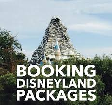 disneyland packages best way to book your disneyland vacation