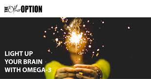 light up your brain light up your brain with omega 3 the other option