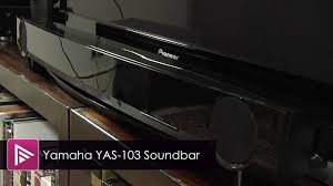 black friday sound bar yamaha yas 103 soundbar review youtube