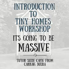 tiny homes ireland introduction to tiny homes workshop u2013 march