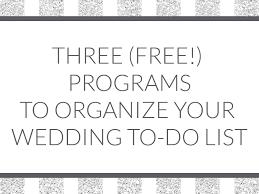 how to do a wedding program three free programs to organize your wedding to do list