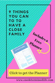 9 things to do to a family one determined