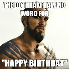 Birthday Girl Meme - game of thrones birthday meme funny wishes images