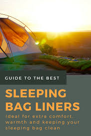 Comfort Rating Sleeping Bag Our Top Picks Best Sleeping Bag Liners For Camping And Travel 2017