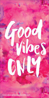 Great Best Best 25 Good Vibes Ideas On Pinterest Good Vibes Quotes Good