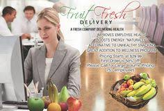 fruit delivery company does your company provide you with fresh fruit durring the day