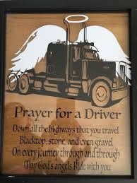 truck drivers prayer makes a great gift for a driver or their