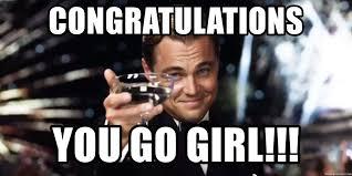 You Go Girl Meme - congratulations you go girl leonardo dicaprio wine glass