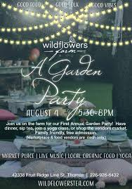 a garden party at wildflowers farm tickets fri 4 aug 2017 at 5