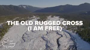 the old rugged cross i am free bridgecity lyric video youtube