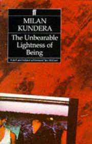 the incredible lightness of being the unbearable lightness of being kundera milan humanitas