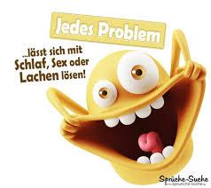 sprüche über lachen was löst probleme sprüche suche einfach tolle sprüche