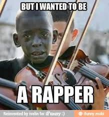 Meme Rapper - but i wanted to be a rapper meme by ivelin memedroid