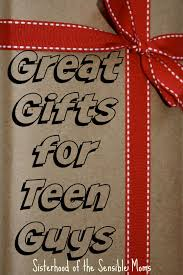 great gifts for teen guys sisterhood of the sensible moms