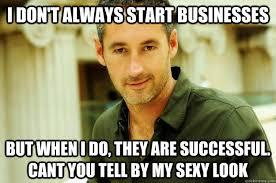 Entrepreneur Meme - most interesting entrepreneur memes quickmeme
