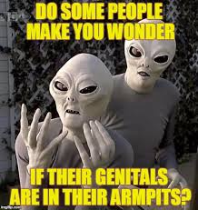 Make A Meme Aliens - this is why aliens imgflip