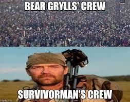 Bear Grylls Memes - survivorman grylls imgflip