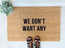 Doormat Urban Dictionary We Don U0027t Want Any Hand Painted Coir Doormat Custom