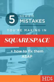 5 newbie mistakes you u0027re making in squarespace u2022 hoot design co