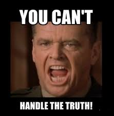 You Can T Handle The Truth Meme - 12 best movies images on pinterest favorite things movie lines