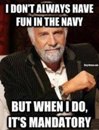 Volunteer Meme - mandatory fun navy memes clean mandatory fun