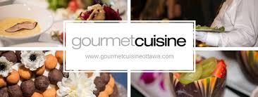 cuisine ottawa gourmet cuisine ottawa