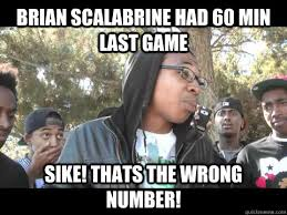 Brian Scalabrine Meme - brian scalabrine had 60 min last game sike thats the wrong number