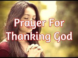 prayer for thanking god prayer for thanksgiving