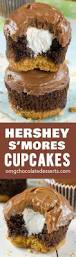 hershey s u0027mores cupcakes omg chocolate desserts