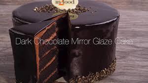 dark chocolate mirror glaze cake youtube