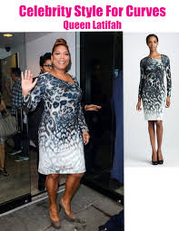 celebrity style for plus size curves latifah in unger