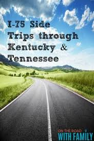 road trip ideas in kentucky kentucky road trips and vacation