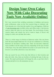 online decorating tools design your own cakes now with cake decorating tools now available on